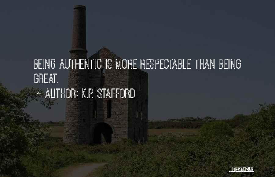 K.P. Stafford Quotes 850120