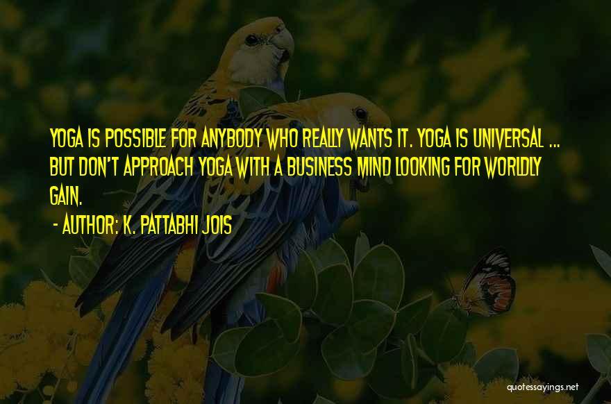 K. Pattabhi Jois Quotes 108309