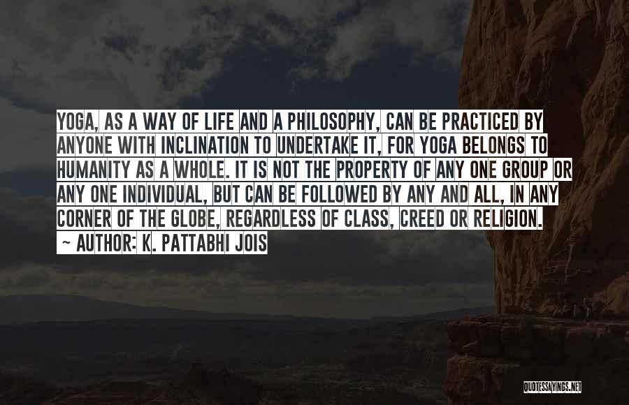 K. Pattabhi Jois Quotes 263288