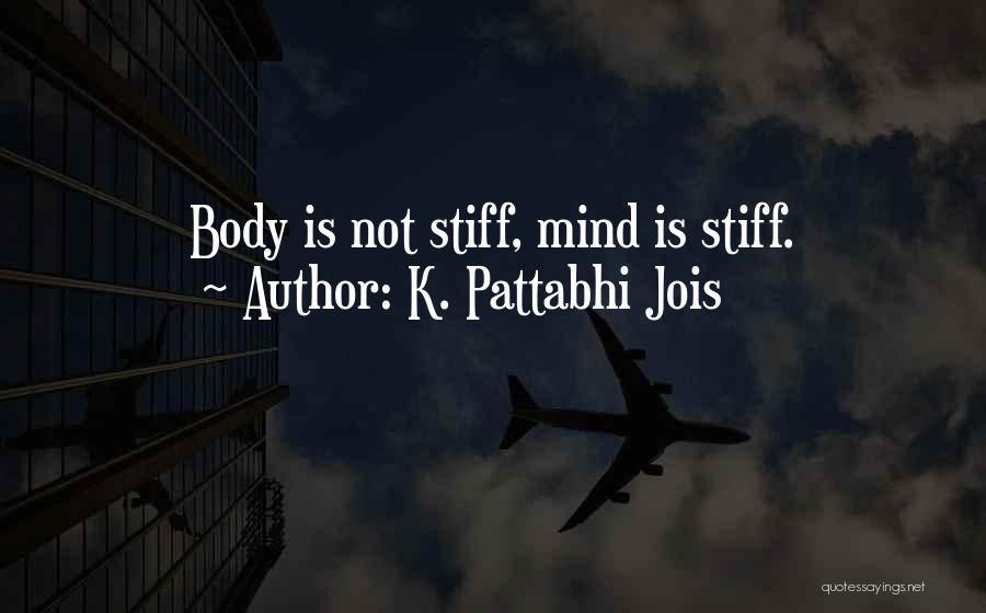 K. Pattabhi Jois Quotes 548208