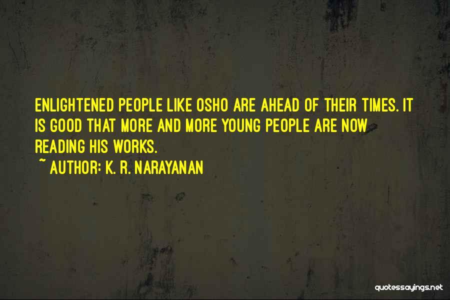 K. R. Narayanan Quotes 827383