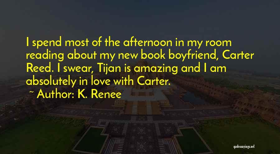 K. Renee Quotes 356153
