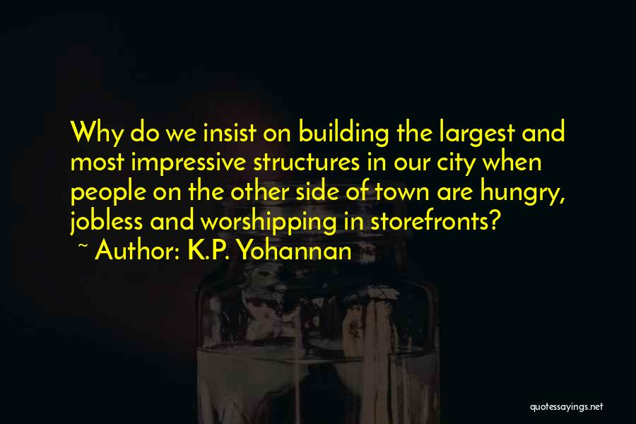 K Town Quotes By K.P. Yohannan