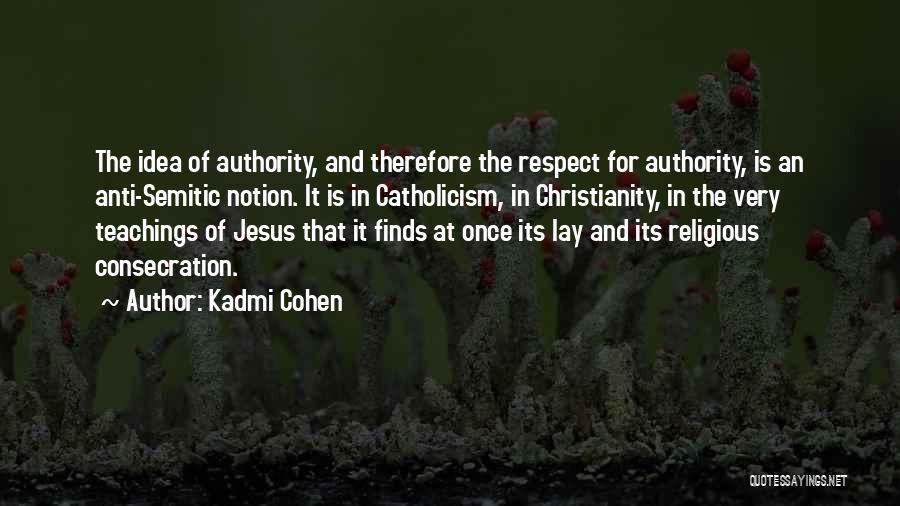 Kadmi Cohen Quotes 1496696