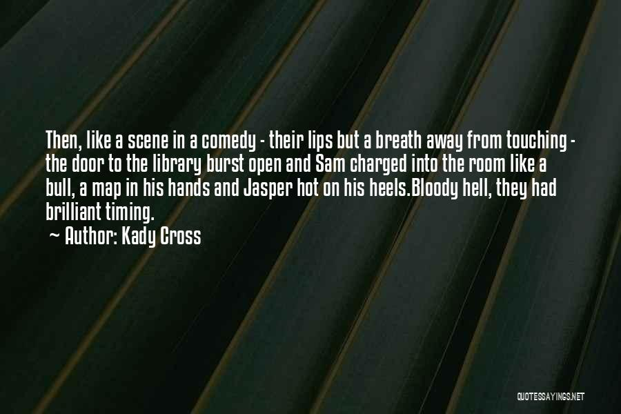 Kady Cross Quotes 1020959
