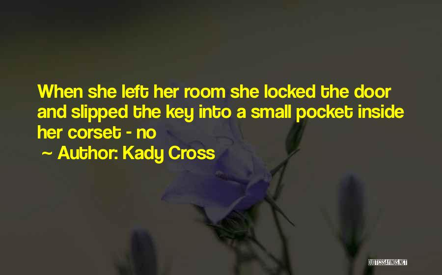 Kady Cross Quotes 1131192