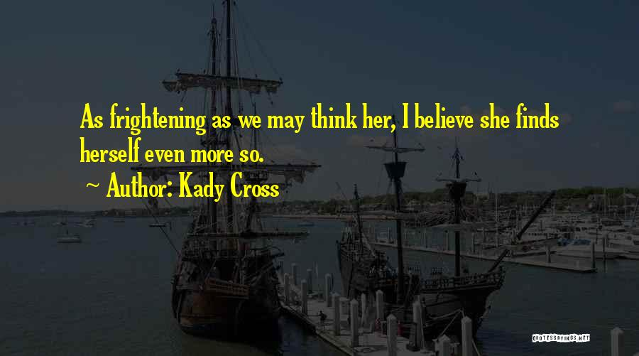 Kady Cross Quotes 1172290