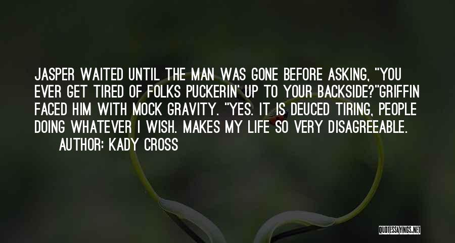 Kady Cross Quotes 1276045