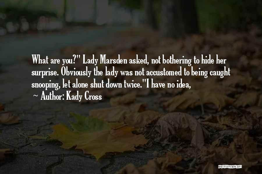 Kady Cross Quotes 1498885