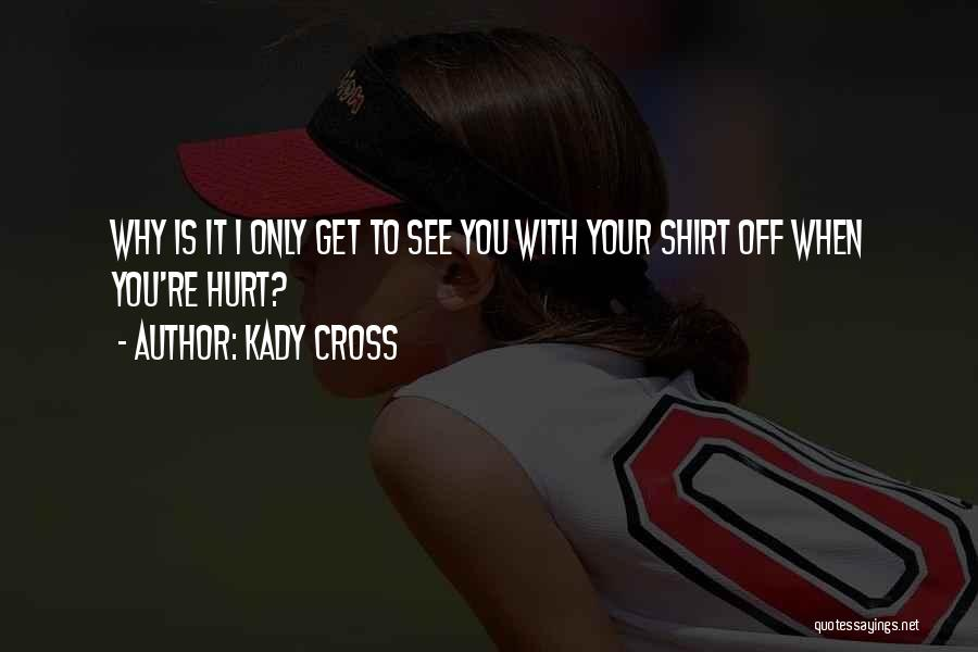 Kady Cross Quotes 1677003