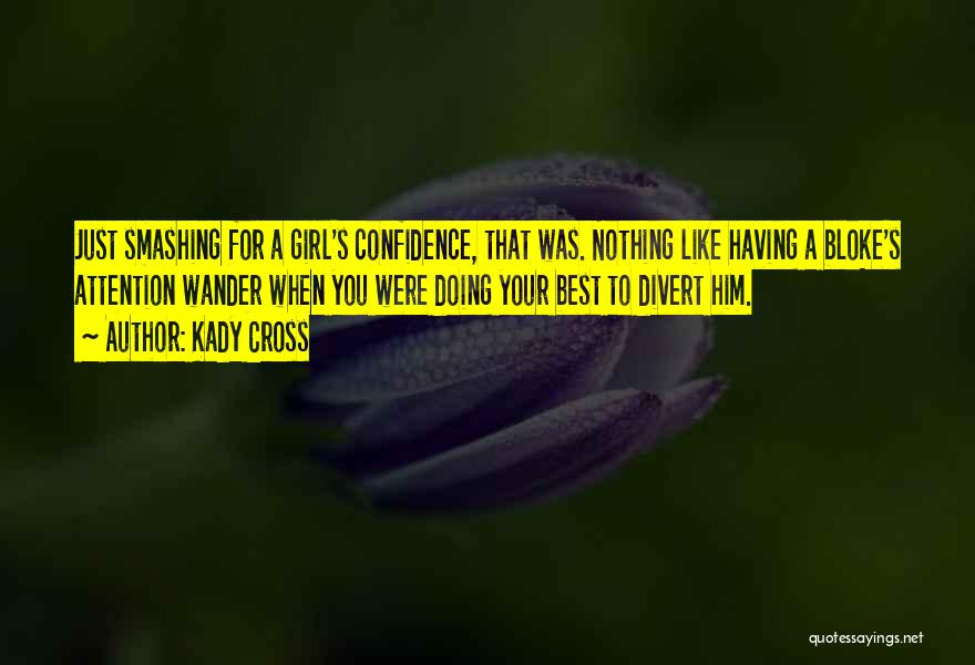 Kady Cross Quotes 1895392