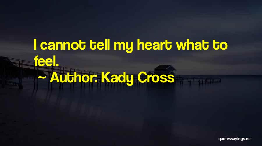 Kady Cross Quotes 1917400