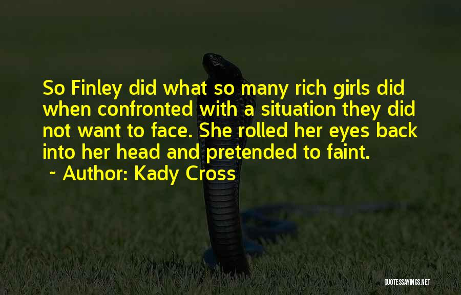 Kady Cross Quotes 2242688