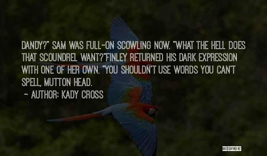 Kady Cross Quotes 535125
