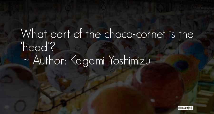 Kagami Yoshimizu Quotes 1334294