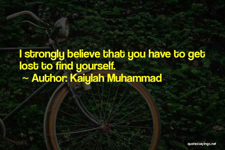 Kaiylah Muhammad Quotes 1647820