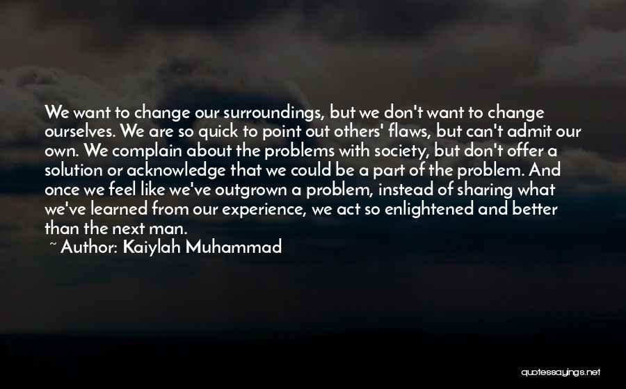 Kaiylah Muhammad Quotes 1816835