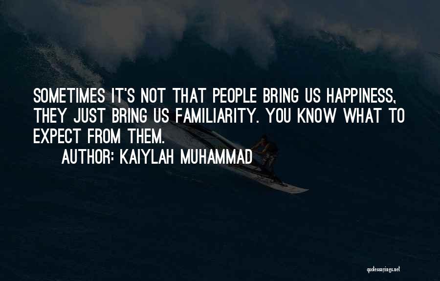 Kaiylah Muhammad Quotes 2123707
