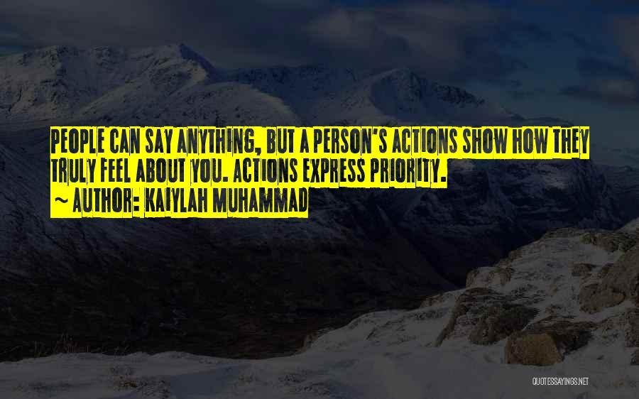 Kaiylah Muhammad Quotes 225684
