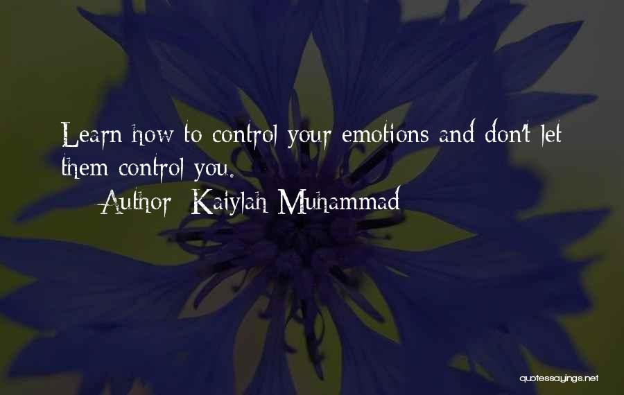 Kaiylah Muhammad Quotes 423143