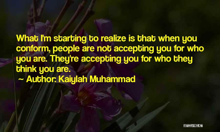 Kaiylah Muhammad Quotes 432506