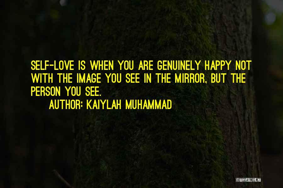 Kaiylah Muhammad Quotes 628664