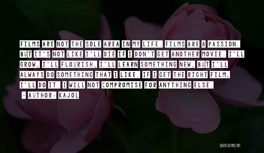 Kajol Movie Quotes By Kajol