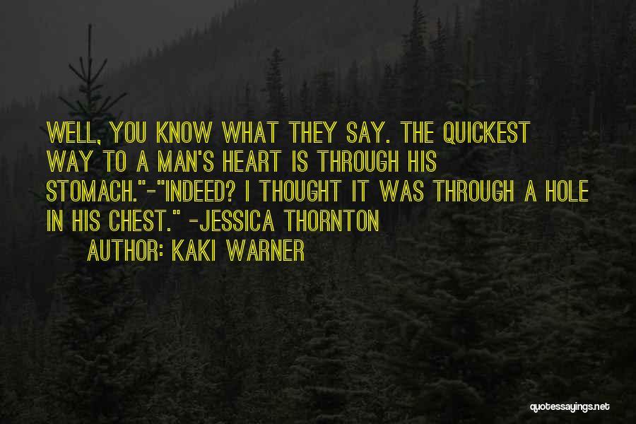 Kaki Warner Quotes 963785