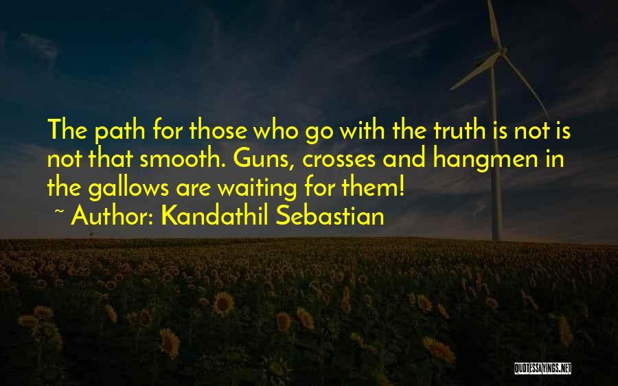 Kandathil Sebastian Quotes 1444174