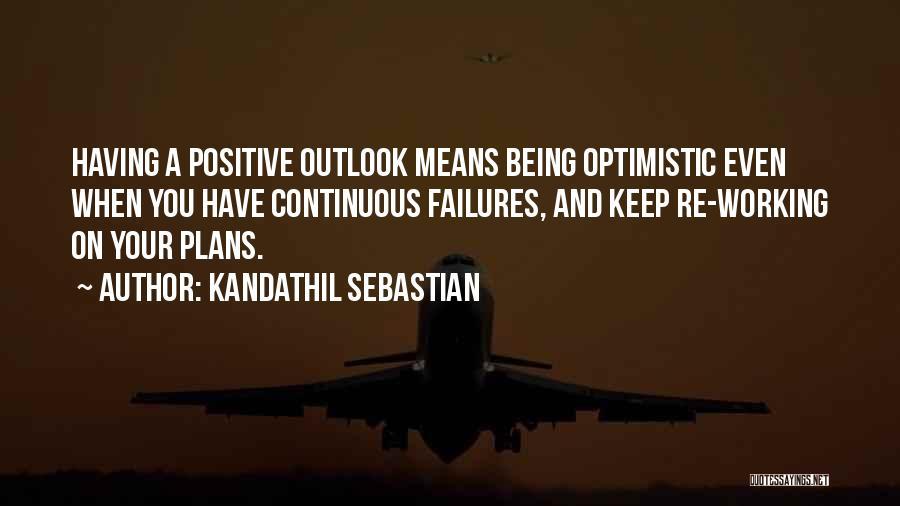 Kandathil Sebastian Quotes 481125