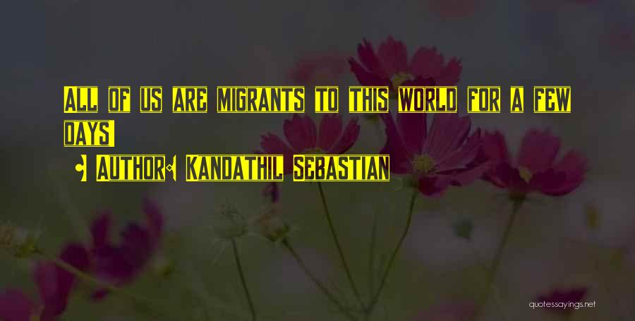 Kandathil Sebastian Quotes 700034