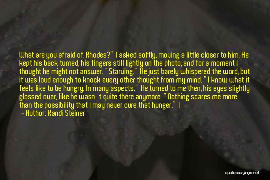 Kandi Steiner Quotes 1026080