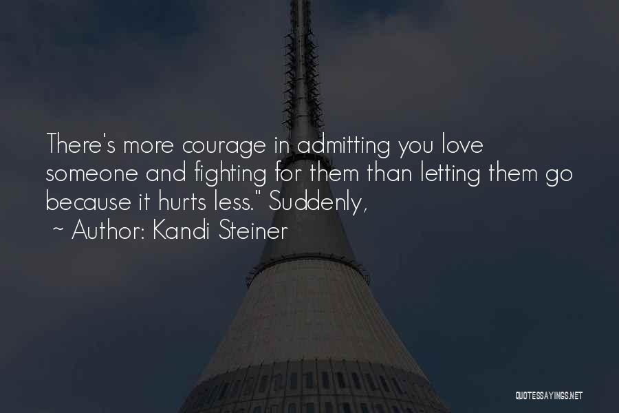 Kandi Steiner Quotes 1078991