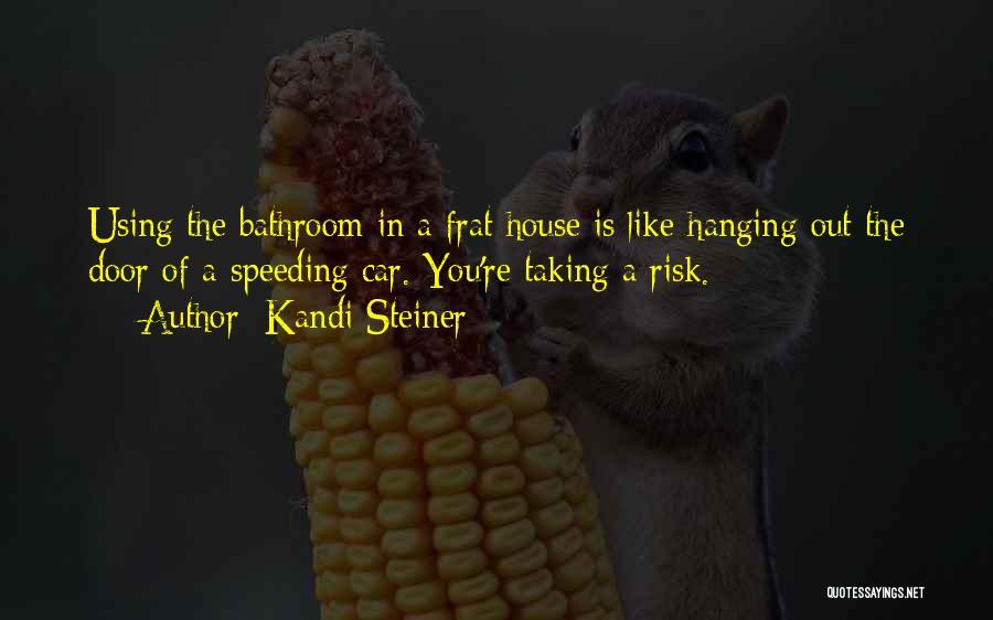Kandi Steiner Quotes 1137836