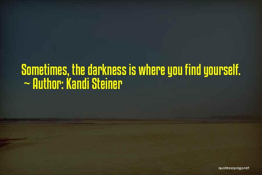 Kandi Steiner Quotes 1172560