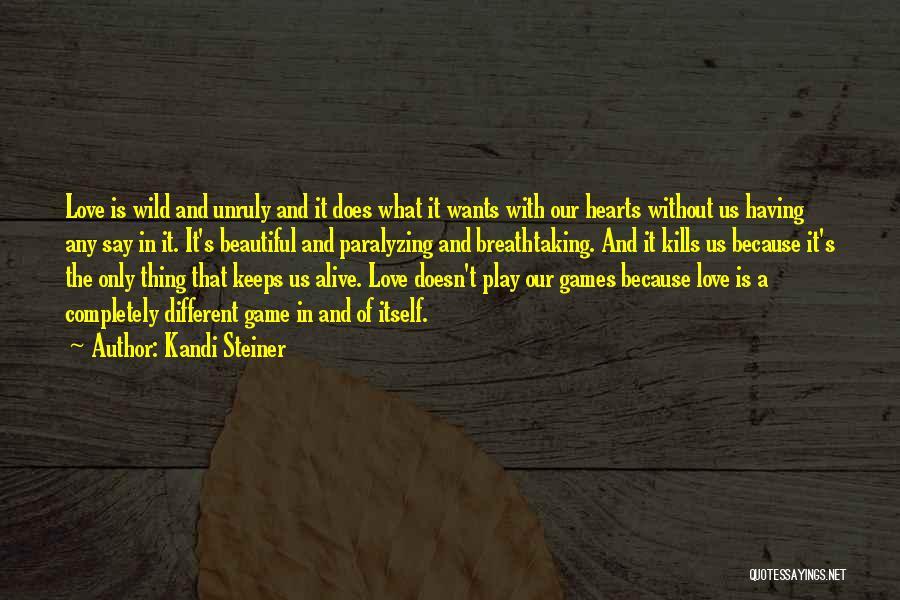 Kandi Steiner Quotes 1300122