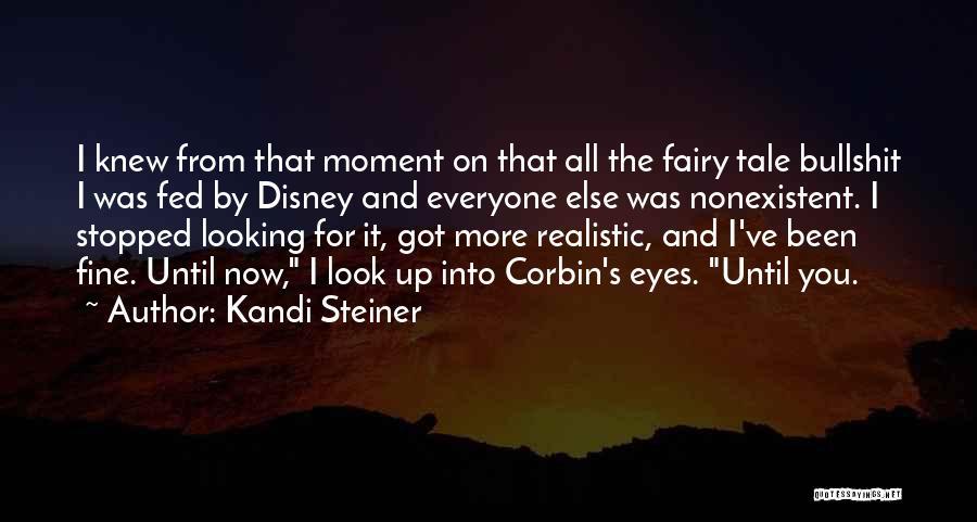 Kandi Steiner Quotes 1349951