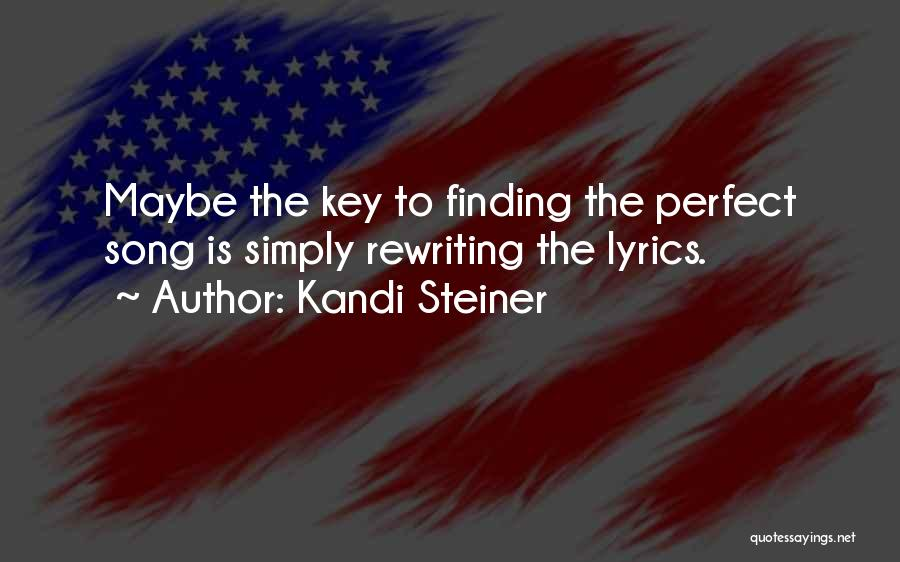 Kandi Steiner Quotes 1385861
