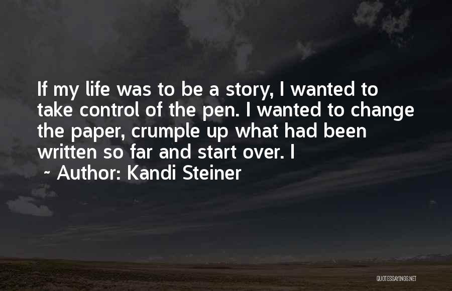 Kandi Steiner Quotes 1609041