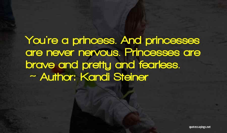 Kandi Steiner Quotes 1701722