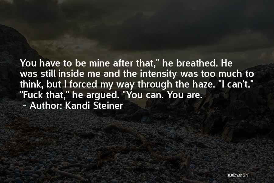 Kandi Steiner Quotes 1808569