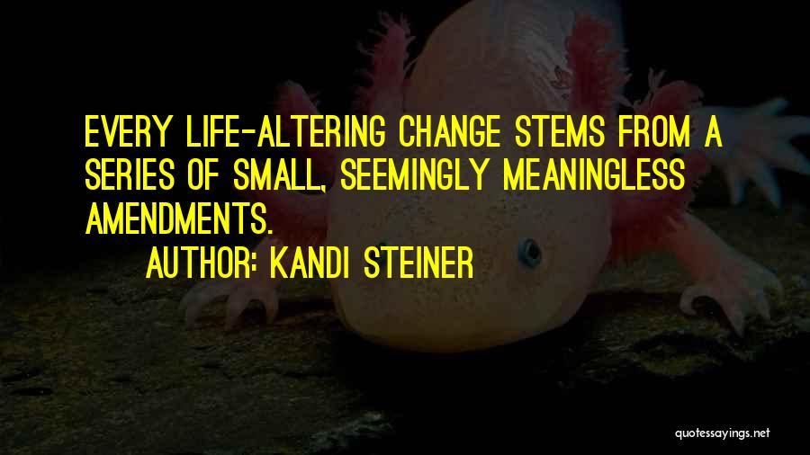 Kandi Steiner Quotes 1848772