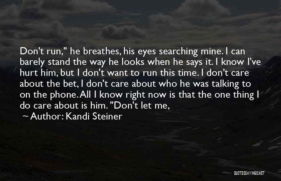 Kandi Steiner Quotes 1981921