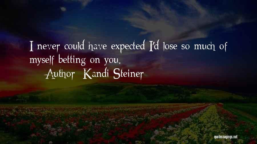 Kandi Steiner Quotes 2027337