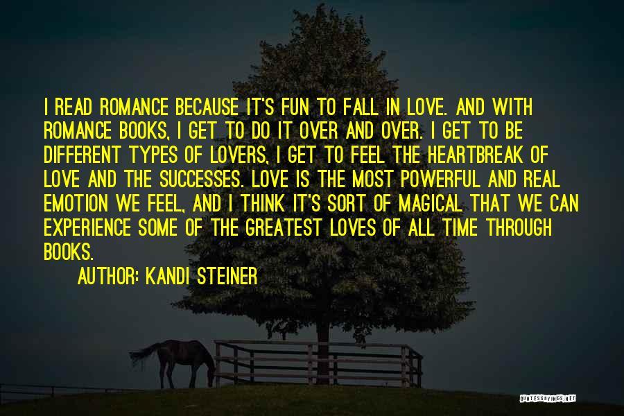 Kandi Steiner Quotes 236844