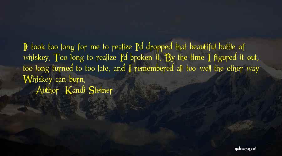 Kandi Steiner Quotes 271700