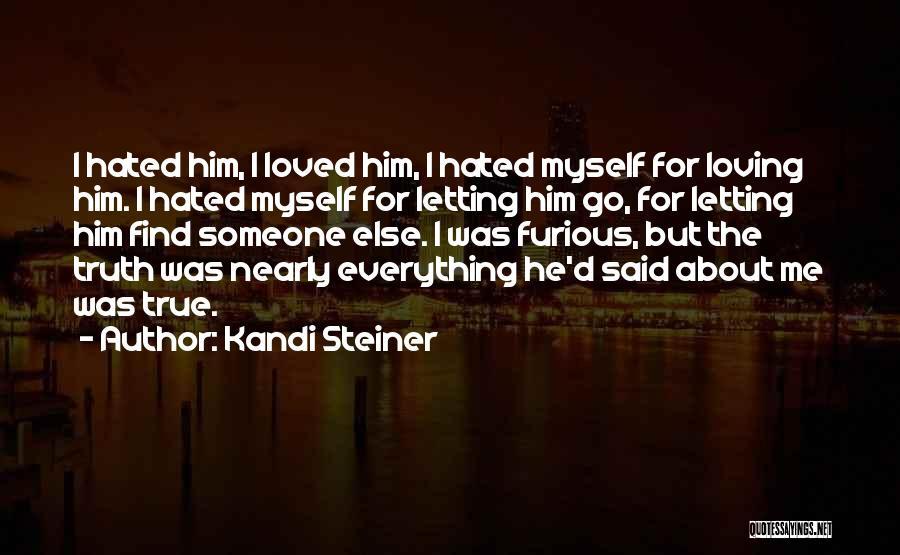 Kandi Steiner Quotes 313725