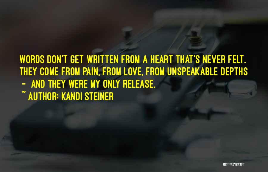 Kandi Steiner Quotes 453522