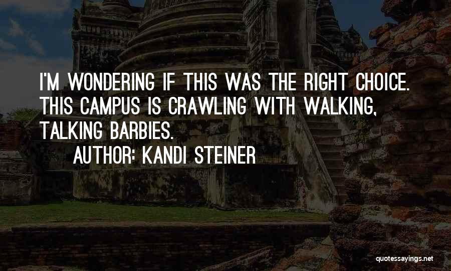 Kandi Steiner Quotes 632921
