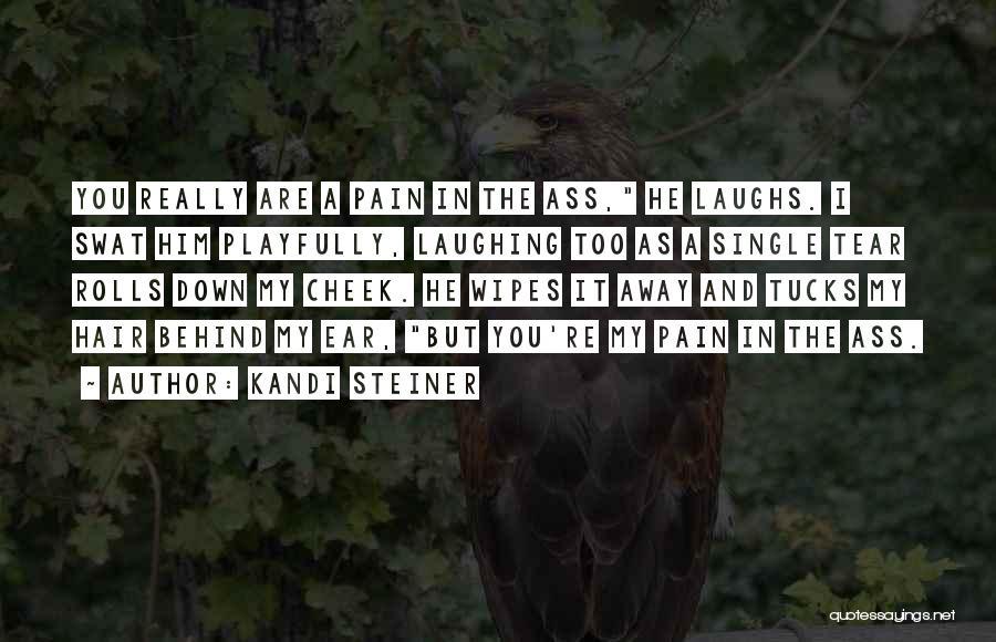 Kandi Steiner Quotes 710327